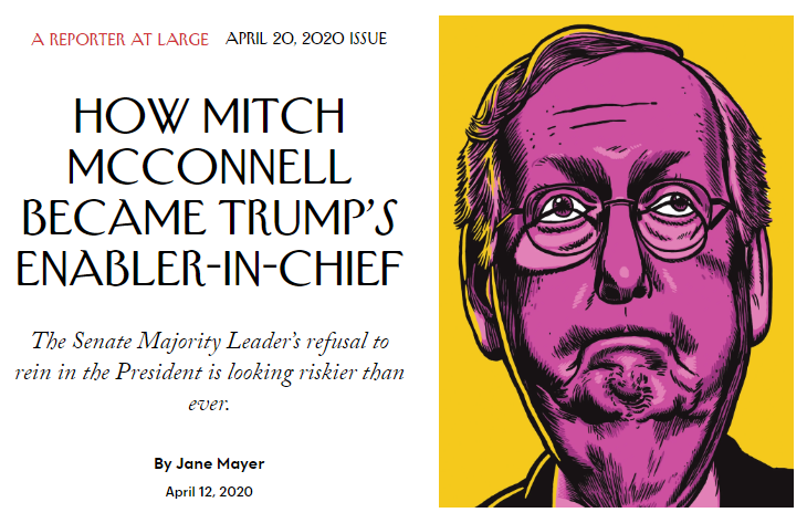 Screenshot of Jane Mayer's 4/12/2020 New Yorker Article, ''How Mitch McConnell Became Trump's Enabler-in-Chief''